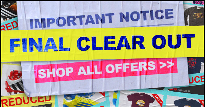 IMPORTANT NOTICE - Final Clear Out - Shop All Offers