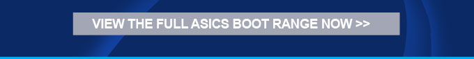 view the full Asics Boot range now >>
