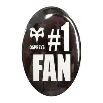 Ospreys Rugby No 1 Fan Big Button Badge